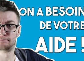 ON A BESOIN DE VOTRE AIDE ! © SUPERFLAME / YouTube